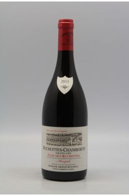 Armand Rousseau Ruchottes Chambertin Clos des Ruchottes 2015