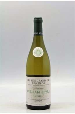 William Fèvre Chablis Grand cru Les Clos 2006