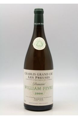 William Fèvre Chablis Grand cru Les Preuses 2006 Magnum