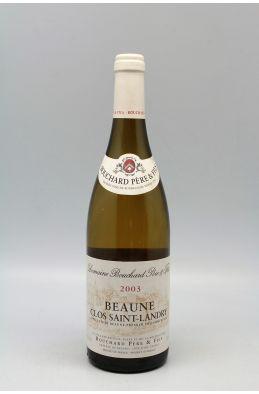 Bouchard P&F Beaune 1er cru clos Saint Landry 2003 Blanc