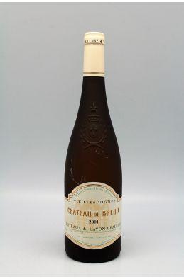 Château du Breuill Côteaux du Layon Vieilles Vignes 2001