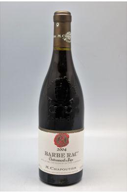 Chapoutier Châteauneuf du Pape Barbe Rac 2004