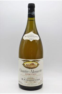 Chapoutier Hermitage Chante Alouette 2004 blanc Magnum